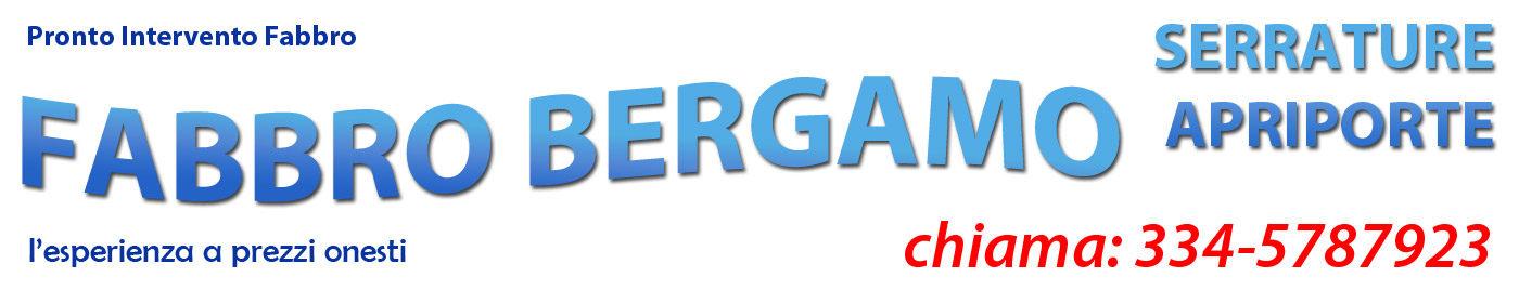 Fabbro Bergamo – Pronto Intervento Fabbro 24/7 chiama 334-5787923
